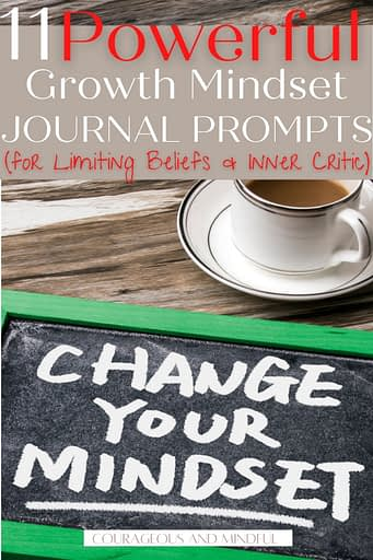 11 powerful journal prompts to change your mindset.