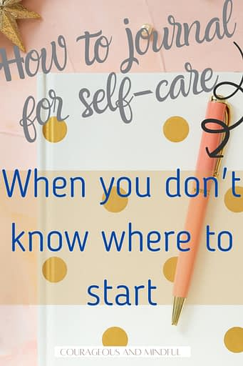 how-to-journal-for-self-care-when-you-don't-know-where-to-start