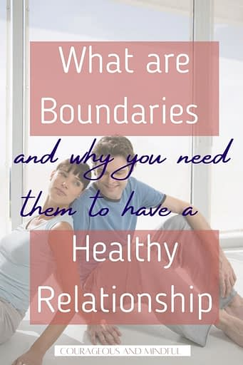 what-are-boundaries-and-why-you-need-to-have-them-to-have-a-healthy-relationship