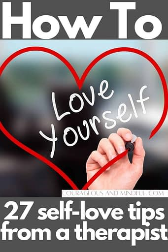 How to love yourself - 27 self-love tips from a therapist