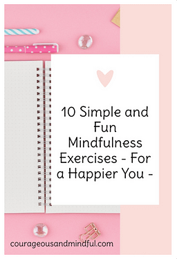 10-fun-and-simple-mindfulness-exercises-for-a-happier-you