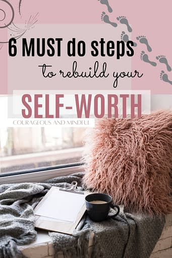 6-must-do-steps-to-build-your-self-worth