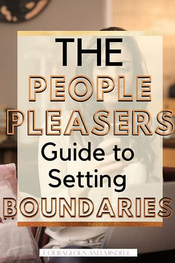 the-people-pleasers-guide-to-setting-boundaries
