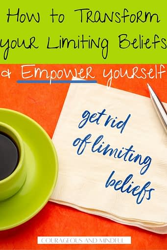 how-to-transform-your-limiting-beliefs-and-empower-yourself