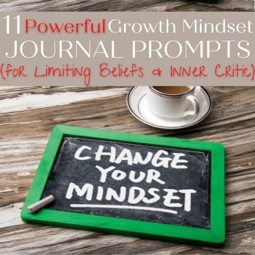 change-your-mindset-11-powerful-growth-mindset-journal-prompts