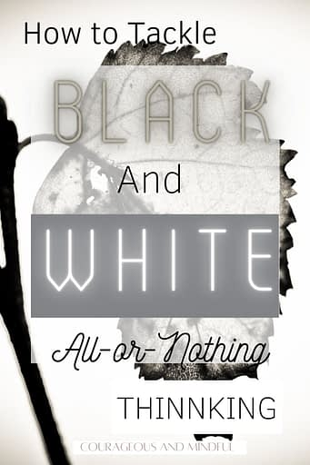 how-to-tackle-black-and-white-thinking
