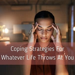 Coping-strategies-for-whatever-life-throws-at-you