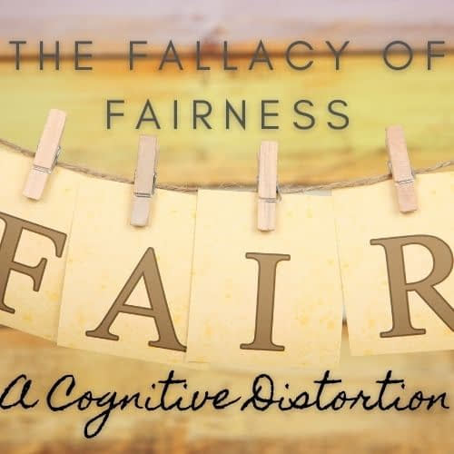 The-Fallacy-of-Fairness-a-cognitive-distortion